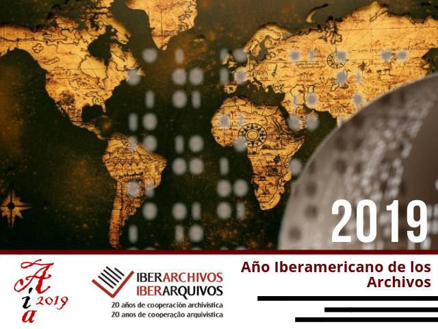 2019: ACTIVIDADES AÑO IBERAMERICANO DE ARCHIVOS